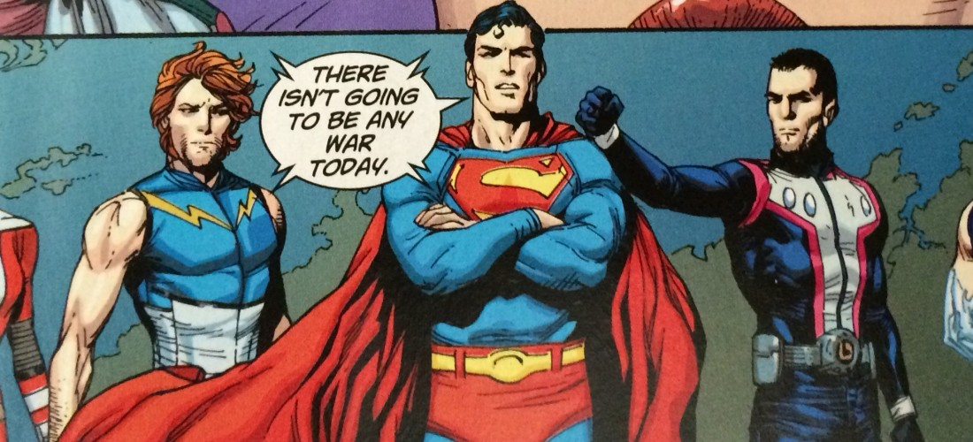 Superman and the Legion of Super Heroes - There Isn't Going to Be Any War Today