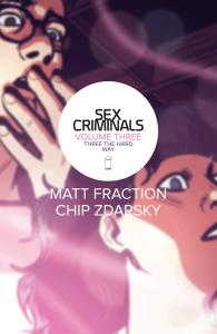 Sex Criminals Vol. 3 - Matt Reads Comics