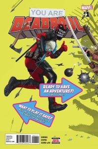 You Are Deadpool 1 - Matt Reads Comics