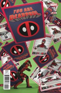 You Are Deadpool 5 - Matt Reads Comics