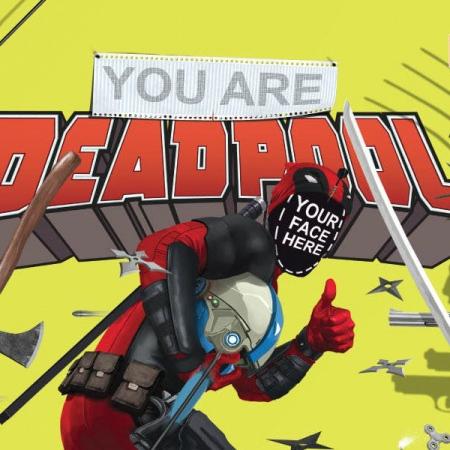 You Are Deadpool Cover - Matt Reads Comics