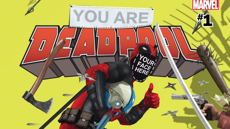 You Are Deadpool Cover - Matt Reads Comics