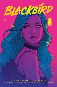 Blackbird 1 Cover Humphries Bartel - Matt Reads Comics