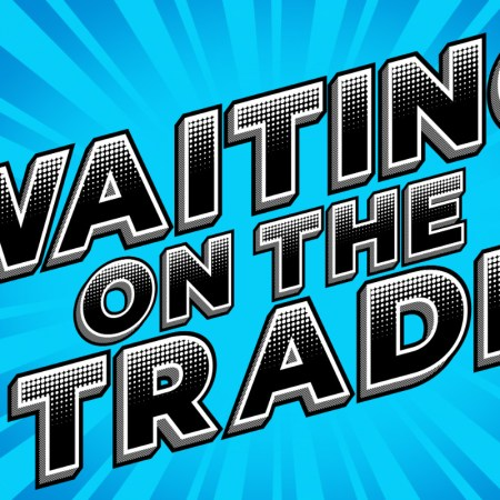 Waiting on the Trade Podcast Banner