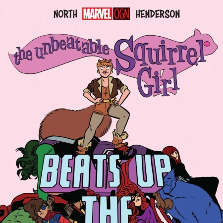 Unbeatable Squirrel Girl Beats Up Marvel Universe Featured Image